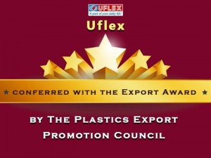 The Plastics Export Promotion Council 2013-14 conferred Uflex Ltd. with the Export Award in the Metalized Polyester Film category on 25th September 2015. The event coincided with the diamond jubilee of PLEXCONCIL.