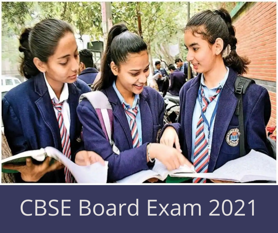 CBSE Board Exam 2021