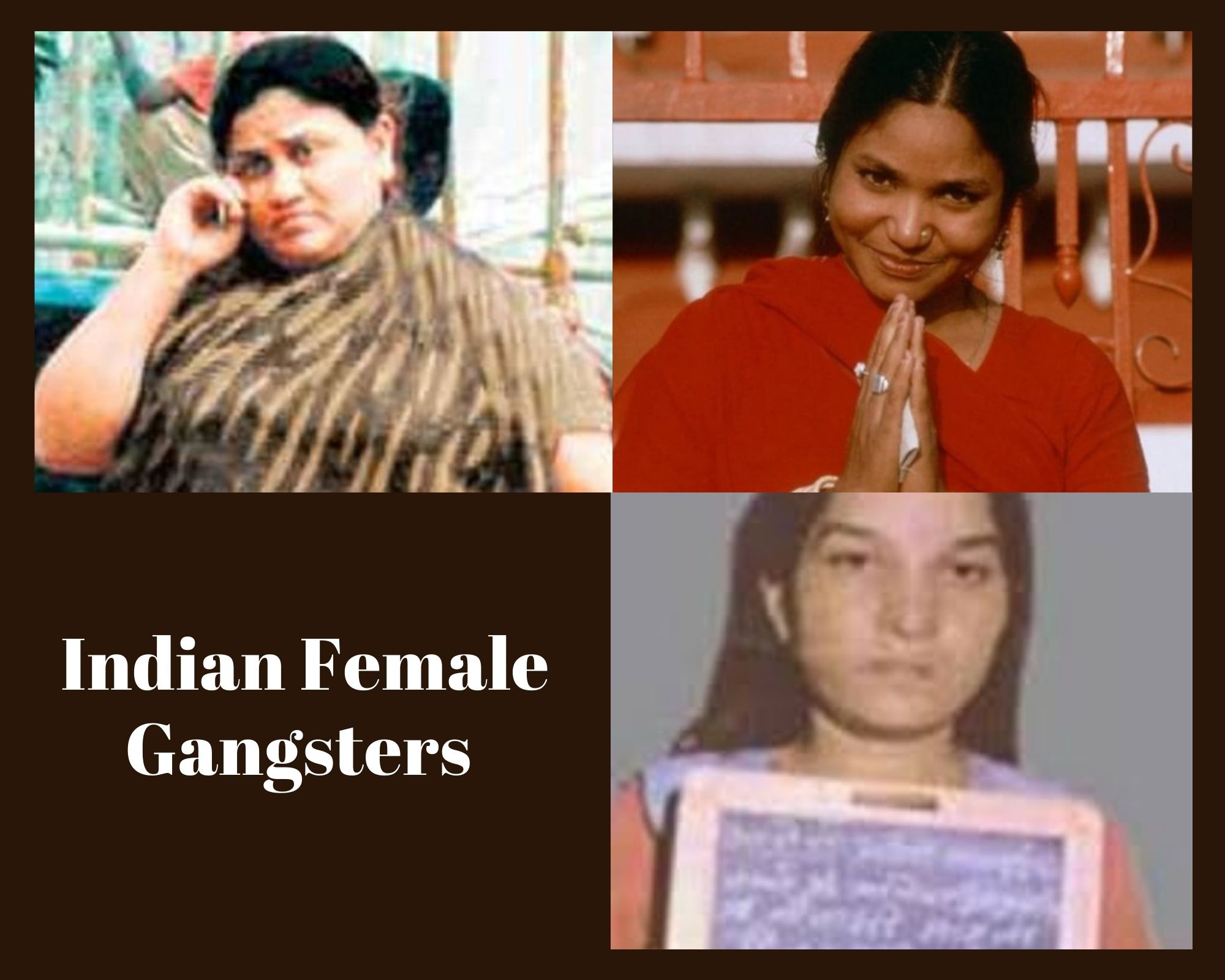 Indian Female Gangsters