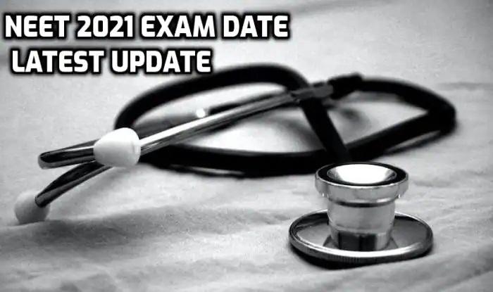 NTA NEET 2021 Exam Date Update
